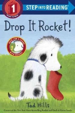 Drop It, Rocket (Paperback)