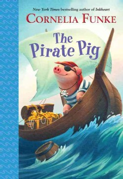 The Pirate Pig (Hardcover)