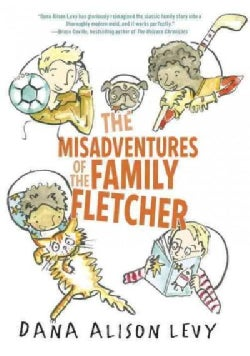 The Misadventures of the Family Fletcher (Hardcover)