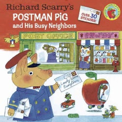 Richard Scarry's Postman Pig and His Busy Neighbors (Paperback)
