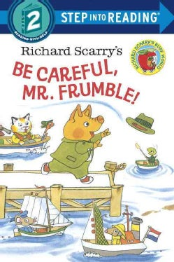 Richard Scarry's Be Careful, Mr. Frumble! (Paperback)