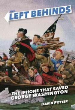 The Iphone That Saved George Washington (Paperback)