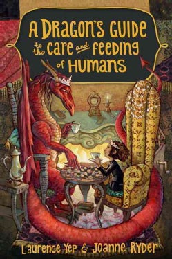 A Dragon's Guide to the Care and Feeding of Humans (Hardcover)