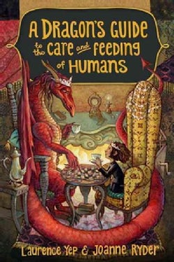 A Dragon's Guide to the Care and Feeding of Humans (Paperback)