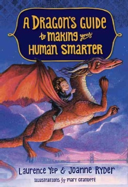 A Dragon's Guide to Making Your Human Smarter (Hardcover)