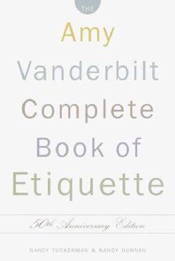 The Amy Vanderbilt Complete Book of Etiquette (Hardcover)