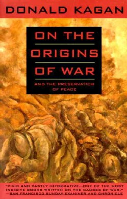 On the Origins of War and the Preservation of Peace (Paperback)
