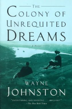 The Colony of Unrequited Dreams (Paperback)