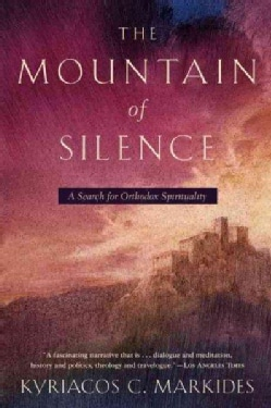 The Mountain of Silence: A Search for Orthodox Spirituality (Paperback)
