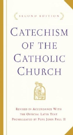 Catechism of the Catholic Church: With Modifications from the Editio Typica (Hardcover)