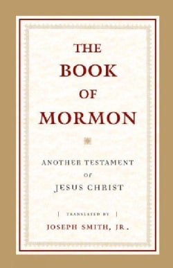 The Book of Mormon: Another Testament of Jesus Christ (Hardcover)