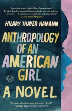 Anthropology of an American Girl (Paperback)
