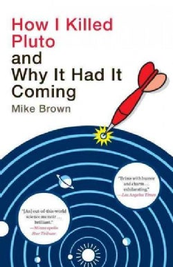 How I Killed Pluto and Why It Had It Coming (Paperback)