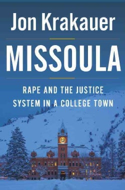 Missoula: Rape and the Justice System in a College Town (Hardcover)