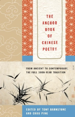 The Anchor Book of Chinese Poetry (Paperback)