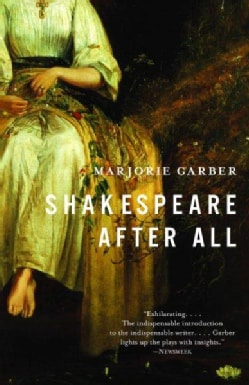 Shakespeare After All (Paperback)