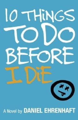 10 Things to Do Before I Die (Paperback)