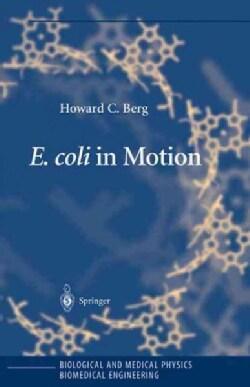 E. Coli in Motion (Hardcover)