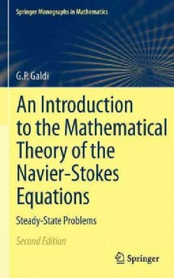 An Introduction to the Mathematical Theory of the Navier-Stokes Equations: Steady-State Problems (Hardcover)
