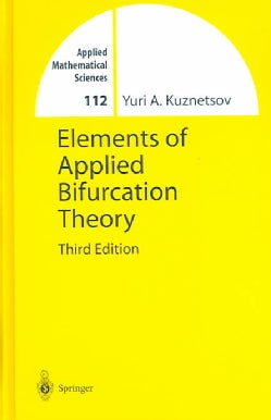 Elements Of Applied Bifurcation Theory (Hardcover)