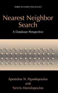 Nearest Neighbor Search: A Database Perspective (Hardcover)