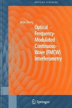 Optical Frequency-modulated Continuous-wave (FMCW) Interferometry (Hardcover)