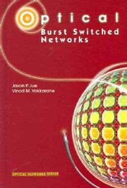 Optical Burst Switched Networks (Hardcover)