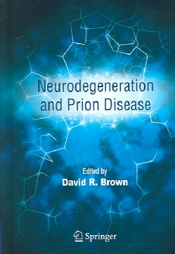 Neurodegeneration and Prion Disease (Hardcover)