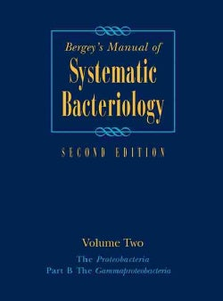 Bergey's Manual Of Systematic Bacteriology: The Proteobacteria, The Gammaproteobacteria (Hardcover)