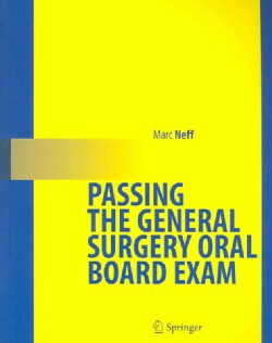 Passing the General Surgery Oral Board Exam (Paperback)