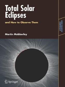 Total Solar Eclipses and How to Observe Them (Paperback)