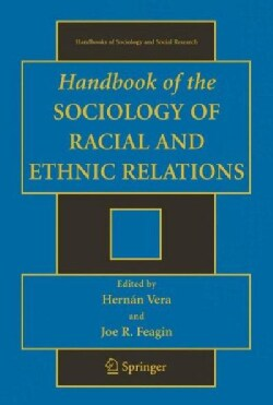 Handbook of the Sociology of Racial and Ethnic Relations (Hardcover)