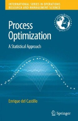 Process Optimization: A Statistical Approach (Hardcover)