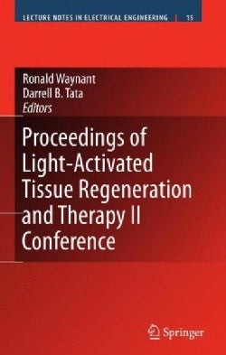 Proceedings of Light-Activated Tissue Regeneration And Therapy Conference (Hardcover)