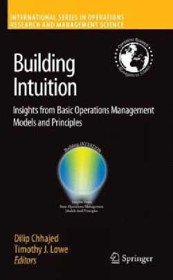 Building Intuition: Insights from Basic Operations Management Models and Principles (Hardcover)
