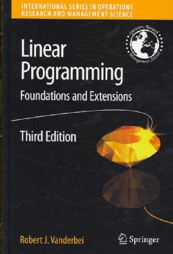 Linear Programming: Foundations and Extensions (Hardcover)