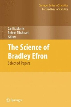 The Science of Bradley Efron: Selected Papers (Hardcover)
