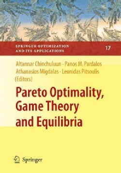 Pareto Optimality, Game Theory and Equilibria (Hardcover)