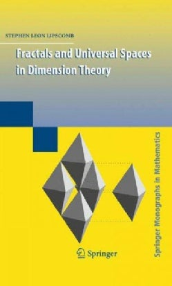 Fractals and Universal Spaces in Dimension Theory (Hardcover)