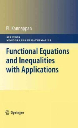 Functional Equations and Inequalities With Applications (Hardcover)