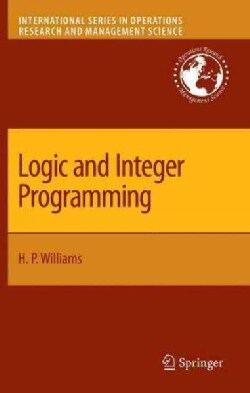Logic and Integer Programming (Hardcover)