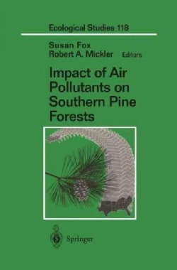 Impact of Air Pollutants on Southern Pine Forests (Hardcover)