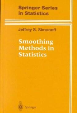 Smoothing Methods in Statistics (Hardcover)