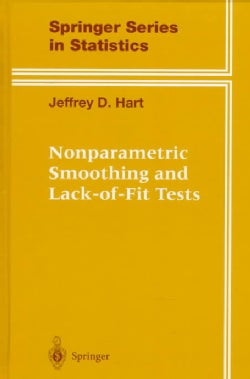Nonparametric Smoothing and Lack-Of-Fit Tests (Hardcover)