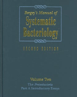Bergey's Manual of Systematic Bacteriology: The Proteobacteria (Hardcover)