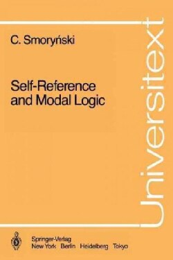 Self-Reference and Modal Logic (Paperback)