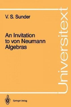 An Invitation to Von Neumann Algebras (Paperback)