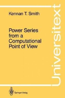 Power Series from a Computational Point of View (Paperback)