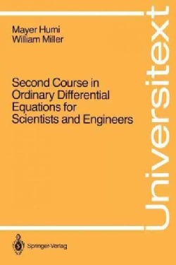 Second Course in Ordinary Differential Equations for Scientists and Engineers (Paperback)