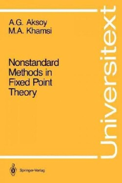 Nonstandard Methods in Fixed Point Theory (Paperback)